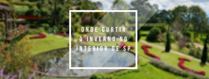 ONDE CURTIR O INVERNO NO INTERIOR DESP
