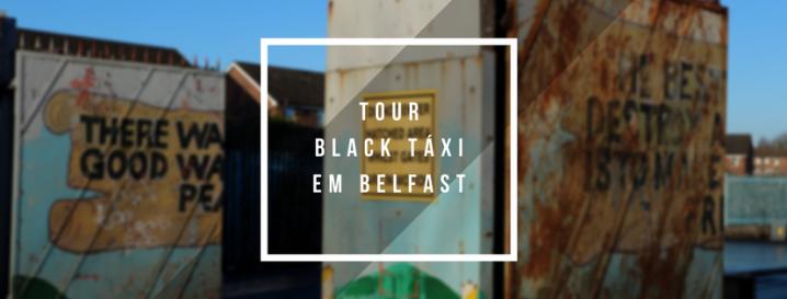 Tour Black Táxi emBelfast